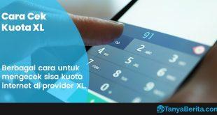Cara Mudah Cek Kuota XL Terbaru