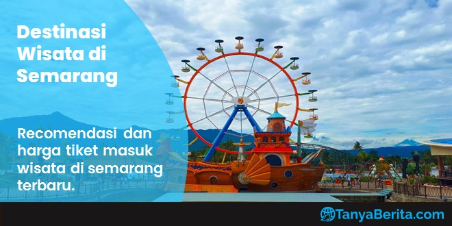 Destinasi Wisata di Semarang