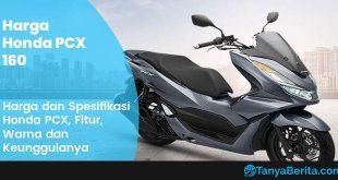 Harga Honda PCX 160 Terbaru