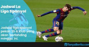 Jadwal La Liga Spanyol Minggu Ini
