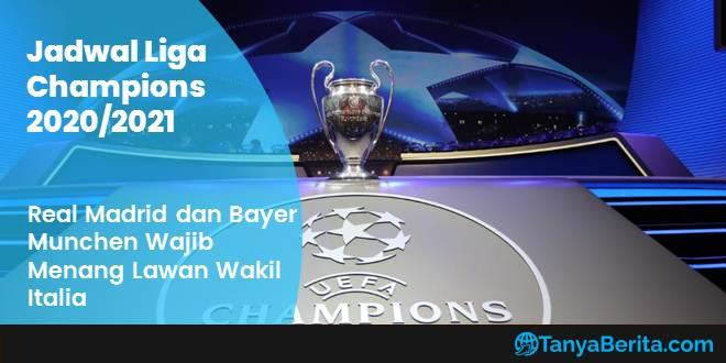 Jadwal Liga Champions 16 Besar 2020 2021