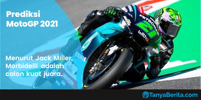 Prediksi MotoGP 2021 Franco Morbidelli adalah Calon Kuat Juara Dunia