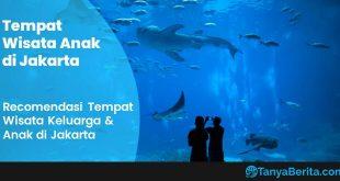 Tempat Wisata Anak Keluarga di Jakarta