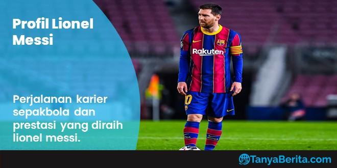 Biodata Lionel Messi Terlengkap
