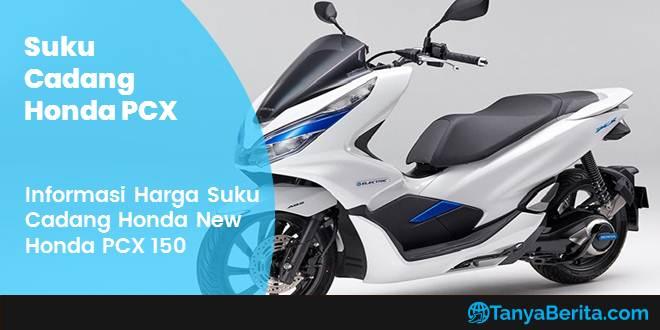 Daftar Harga Suku Cadang Honda PCX 150 Terbaru
