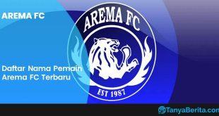 Daftar Nama Pemain Arema FC Terbaru