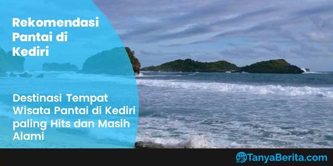 Destinasi Tempat Wisata Pantai di Kediri