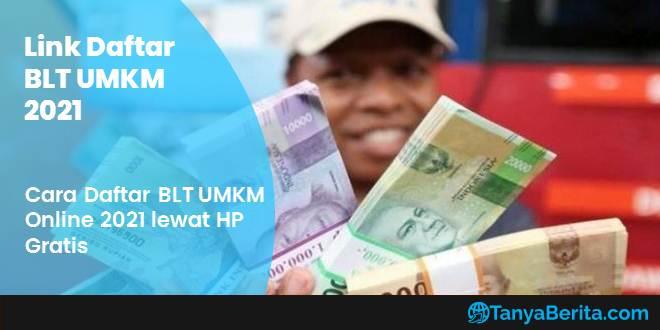 Link Daftar BLT UMKM Online 2021, Cair Rp 2,4 juta