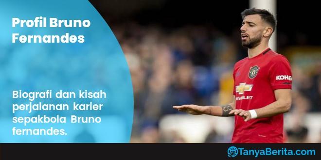 Profil Bruno Fernandes Terlengkap