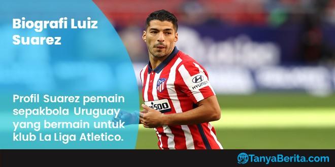 Profil Luiz Suarez Terbaru